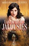 La Galerie des jalousies, T. 2 by Marie-Bernadette Dupuy