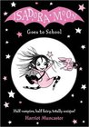 Isadora Moon Goes to School (Isadora Moon, #1)