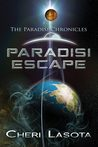 Paradisi Escape: Paradisi Chronicles (Paradisi Exodus #1)