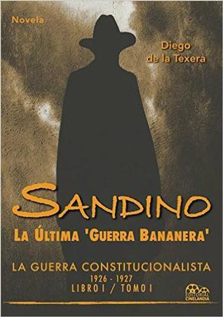 Sandino by Diego De la Texera