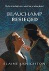 Beauchamp Besieged (Mills & Boon Historical)