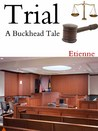 Trial (Appearances, Vol. 1)