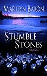 Stumble Stones: A Novel