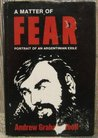 A Matter of Fear: Portrait of an Argentinian Exile