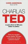 Charlas TED: La guía oficial TED para hablar en público
