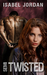 Semi-Twisted by Isabel Jordan