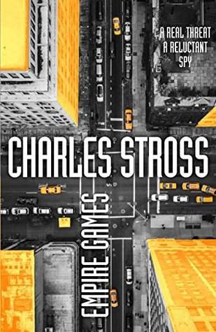 Empire Games (Empire Games #1) - Charles Stross