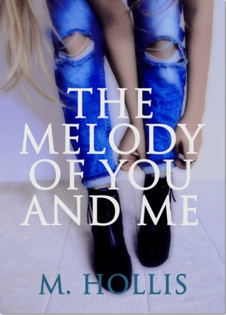 The Melody of You and Me (Lillac Town, #1)