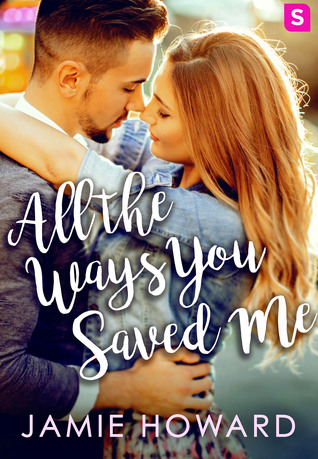 {Review} All the Ways You Saved Me by Jamie Howard
