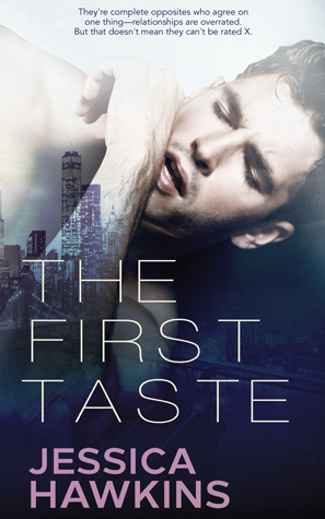 The First Taste by Jessica Hawkins