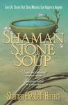 Download Shaman Stone Soup