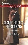 Secret Heiress, Secret Baby by Emily McKay