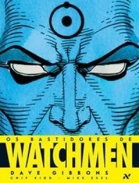 Ebook Os Bastidores de Watchmen by Dave Gibbons read!