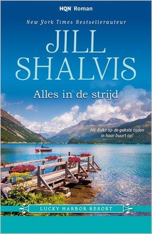 Ebook Alles in de strijd by Jill Shalvis PDF!