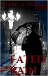 Fated Rain (Lofty Fates Book 1)