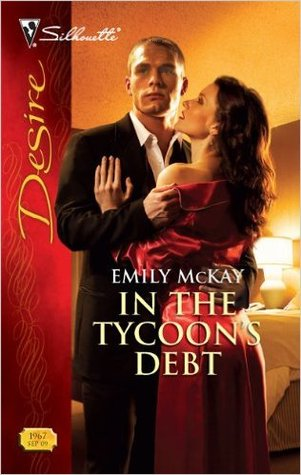 In the Tycoon's Debt by Emily McKay