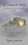 A Count of Five (The Citadel of the Last Gathering, #1)