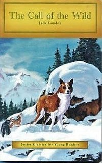 """""""The Call of the Wild"""" by Jack London - Junior Classics for Young Readers"""
