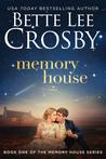 Memory House (Memory House, #1)