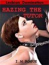 Hazing the Tutor: Lesbian Domination