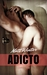 Adicto by Matt Winter
