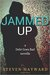 Jammed Up: A Debt Goes Bad ...