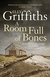 A Room Full of Bones (Ruth Galloway, #4)