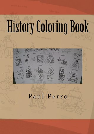 Ebook History Coloring Book by Paul Perro PDF!