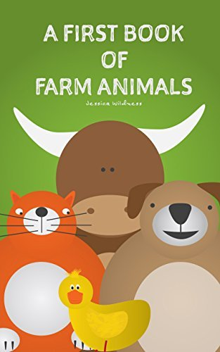 "Children's Book: ""A First Book of Farm Animals"" ( Books For Kids, Books for Kids age 2-10, Picture Books, Children Stories, Baby Memory Books, Animals): English Edition"