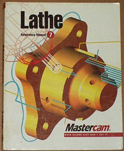 Lathe Reference Manual - Version 7