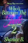 Who's Between The Sheets 2: Married to a Cheater