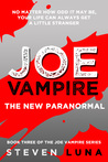 The New Paranormal (Joe Vampire, #3)