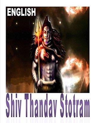 Shiv Thandav Stotram: Lord Siva Thandav Stotram