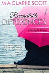 Reconcilable Differences (Having It All #1)