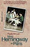 Mrs. Hemingway en París by Paula McLain