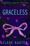 Graceless (The Charlie Davies Mysteries, #3)