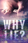 Why Lie? by Carey Heywood