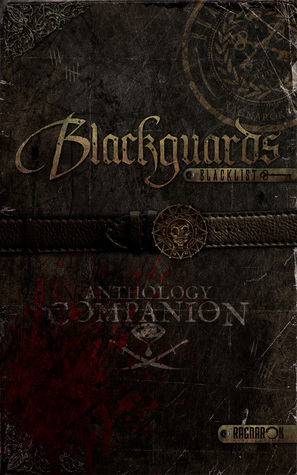 Blackguards Blacklist: Anthology Companion