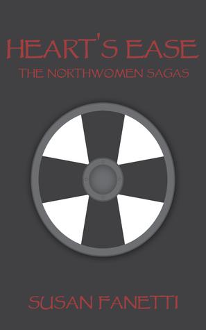 Heart's Ease (Northwomen Sagas, #2)