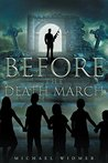 Before the Death ...