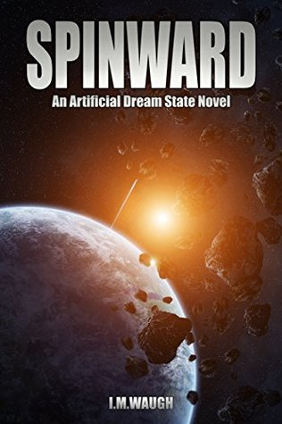 Spinward (Artificial Dream State #1)