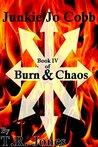 Junkie Jo Cobb: Burn & Chaos
