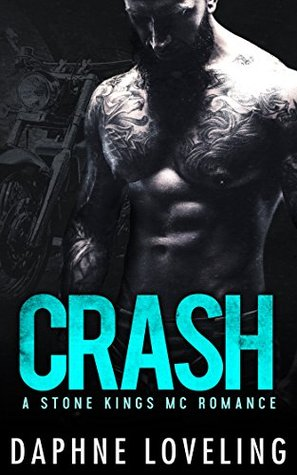 Crash (Stone Kings MC, #2)