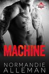 Machine: A Bad Boy Romance (Barnes Family Book 2)