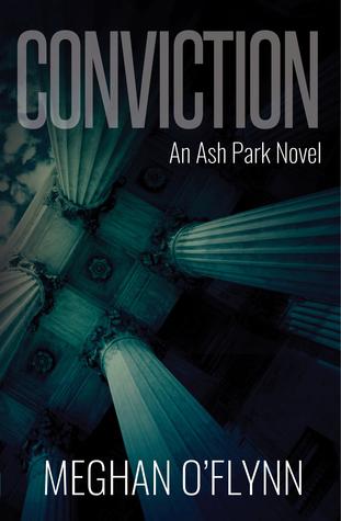 Conviction (Ash Park, #2)