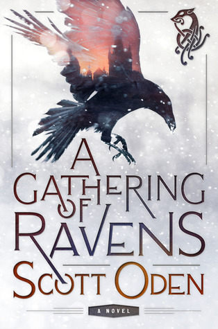 A Gathering of Ravens by Scott Oden