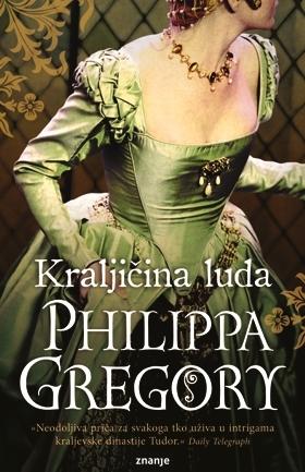 Kraljicina luda(The Plantagenet and Tudor Novels 12)
