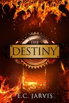 The Destiny (Blood and Destiny #4)