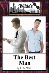 The Best Man (Wilde's, #1)