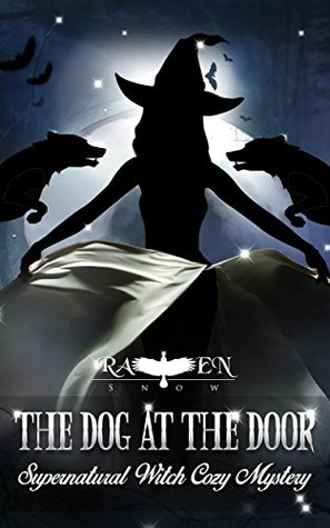 The Dog at the Door (Lainswich Witches #5)